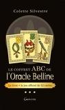 Colette Silvestre - Le coffret ABC de l'Oracle Belline - Avec un jeu de 52 cartes.