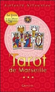 Colette Silvestre - Le coffret ABC du tarot de Marseille - Avec le jeu officiel de 78 lames.