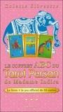 Colette Silvestre - Le coffret ABC du tarot persan de Madame Indira - Avec un jeu de 55 cartes.