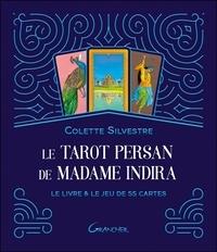 Colette Silvestre - Le tarot persan de madame Indira - Le livre & le jeu de 55 cartes.