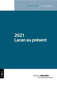 Colette Soler et Sidi Askofaré - 2021 Lacan au présent.