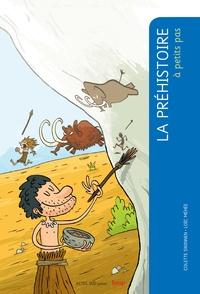 Colette Swinnen - La préhistoire à petits pas.