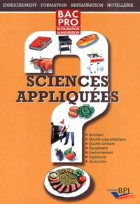 Colette Thiébault et Brigitte Rougier - Sciences appliquées Bac Pro Restauration Alimentation.