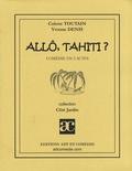 Colette Toutain et Yvonne Denis - Allô, Tahiti ?.
