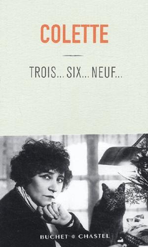 Colette - Trois... Six. - .. Neuf....