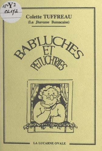 Bab'luches et petuch'ries. Histoires en patois de Saintonge