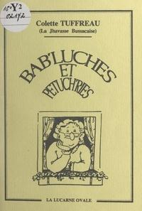 Colette Tuffreau - Bab'luches et petuch'ries - Histoires en patois de Saintonge.