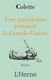 Colette - Une Parisienne dans la Grande Guerre - 1914-1918.