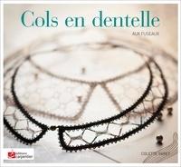 Colette Varet - Cols en dentelle - Avec fuseaux.
