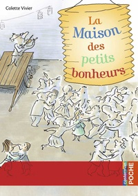 Colette Vivier - La Maison des petits bonheurs.