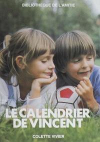 Colette Vivier et Sophie Tranie - Le calendrier de Vincent.