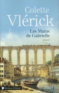 Colette Vlérick - Les mains de Gabrielle.