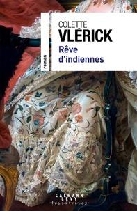 Colette Vlérick - Rêve d'indiennes.