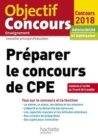 Colette Woycikowska et Lydie Pfander-Meny - Préparer le concours de CPE - Admissibilité et admission.