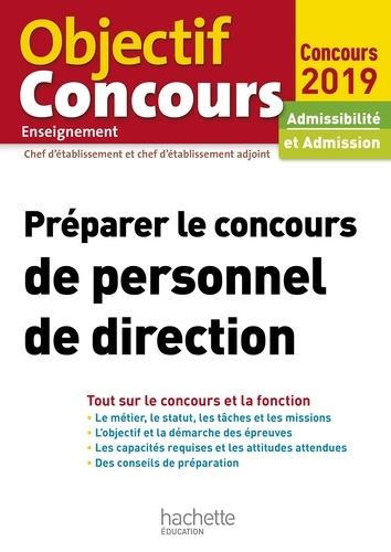 Préparer le concours de personnel de direction 2019 - 9782017059417 - 14,99 €