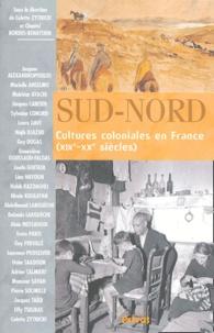 Colette Zytnicki - Sud-Nord - Cultures coloniales en France (XIXe-XXe siècles).