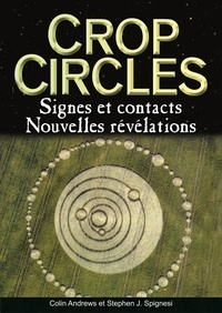 Crop circles- Signes et Contacts - Colin Andrews |