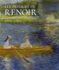 Colin B. Bailey et Christopher Riopelle - Les paysages de Renoir - 1865-1883.
