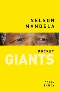 Colin Bundy - Nelson Mandela.