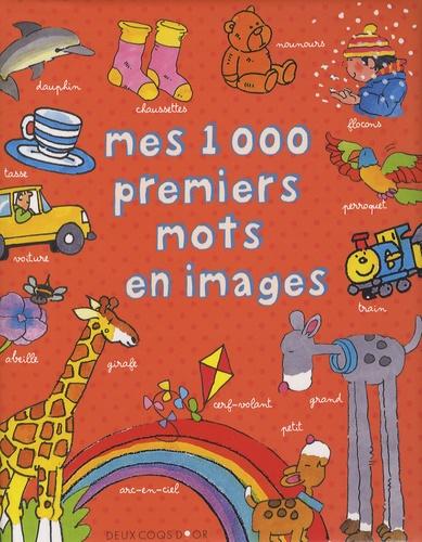 Colin Clark et Terry Burton - Mes 1000 premiers mots en images.
