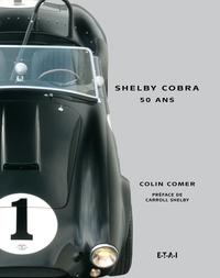Colin Comer - Shelby Cobra - 50 ans.
