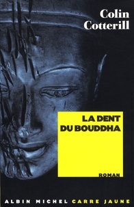 Colin Cotterill - La Dent du Bouddha.