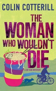Colin Cotterill - The Woman Who Wouldn't Die.