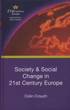 Colin Crouch - Society & Social Change in 21st Century Europe.