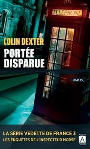 Colin Dexter - Portée disparue.