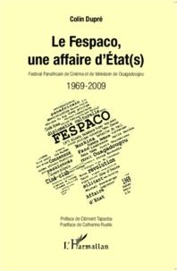 Galabria.be Le Fespaco, une affaire d'Etat(s) - 1969-2009 Image