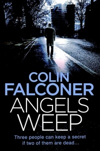 Colin Falconer - Angels Weep.