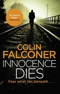 Colin Falconer - Innocence Dies.