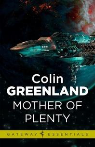 Colin Greenland - Mother of Plenty.