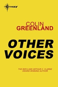 Colin Greenland - Other Voices.