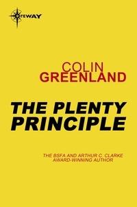 Colin Greenland - The Plenty Principle.