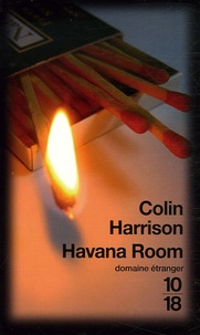 Colin Harrison - Havana Room.