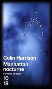 Colin Harrison - Manhattan nocturne.