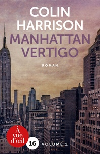 Colin Harrison - Manhattan Vertigo - Pack en 2 volumes.