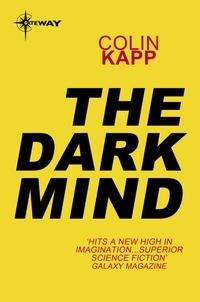 Colin Kapp - The Dark Mind.