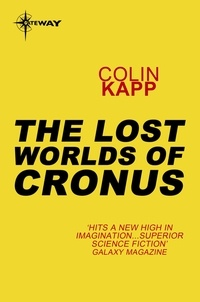 Colin Kapp - The Lost Worlds of Cronus.