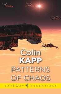 Colin Kapp - The Patterns of Chaos.