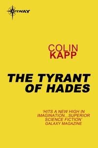 Colin Kapp - The Tyrant of Hades.