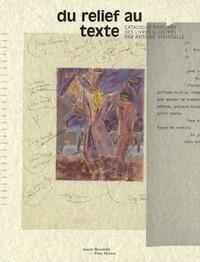 Colin Lemoine - Du relief au texte - Catalogue raisonné des livres illustrés par Antoine Bourdelle.