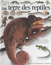 Colin Mccarthy et Jean Olivier Héron - La terre des reptiles.
