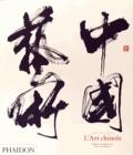 Colin Mckenzie et Keith Pratt - L'art chinois - Regard contemporain sur 6 000 ans d'histoire.