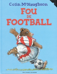 Colin McNaughton - Fou de football.