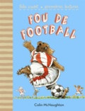Colin McNaughton - Fou de football.