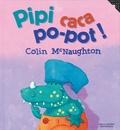 Colin McNaughton - Pipi caca po-pot !.