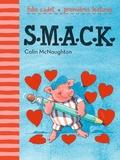 Colin McNaughton - SMACK.