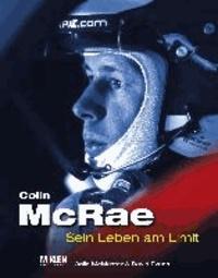 Colin McRae - Sein Leben am Limit.